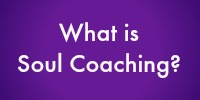 What is Soul Coaching